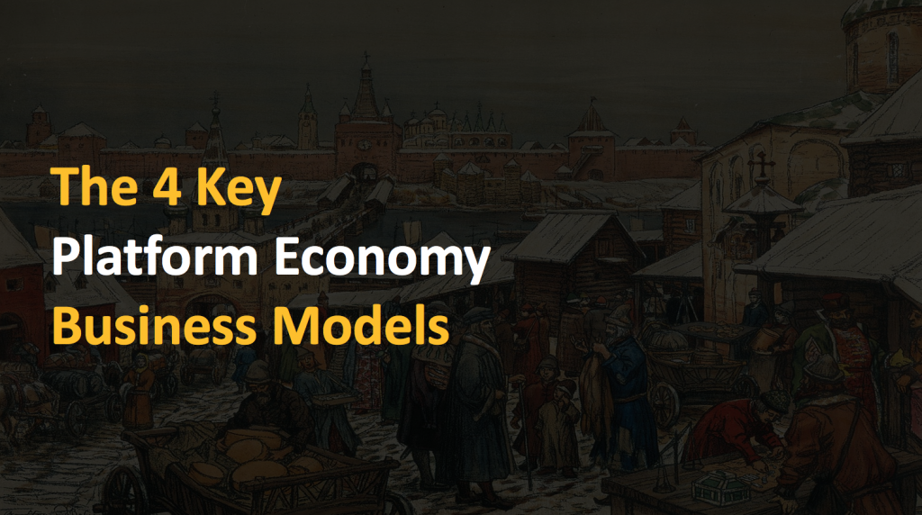 Platform Economy Business Models
